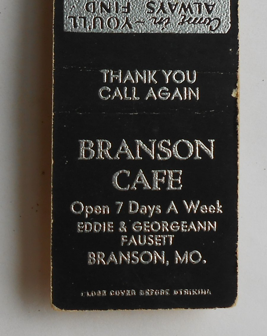 Georgeann Cross http://www.ebay.com/itm/1950s-Matchbook-Branson-Cafe-Eddie-Georgeann-Fausett-Branson-MO-Taney-Co-/140939578804